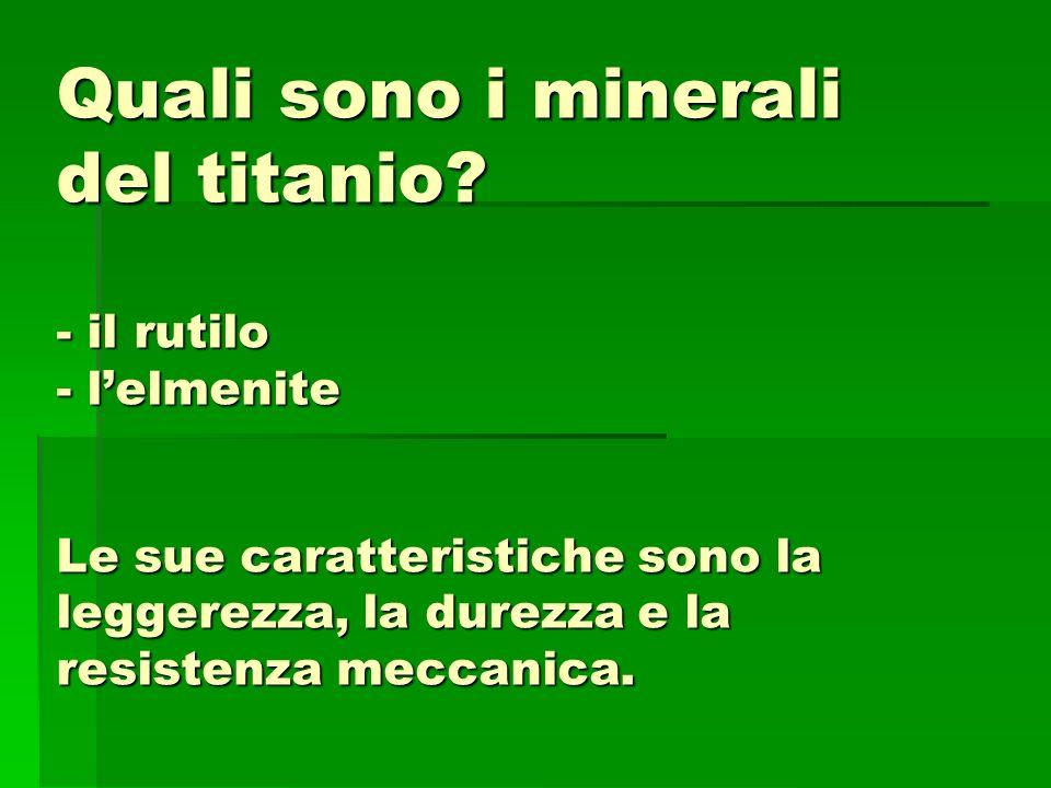 Quali sono i minerali del titanio