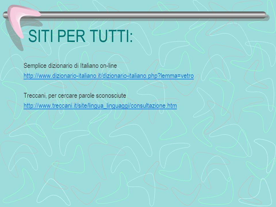SITI PER TUTTI: Semplice dizionario di Italiano on-line