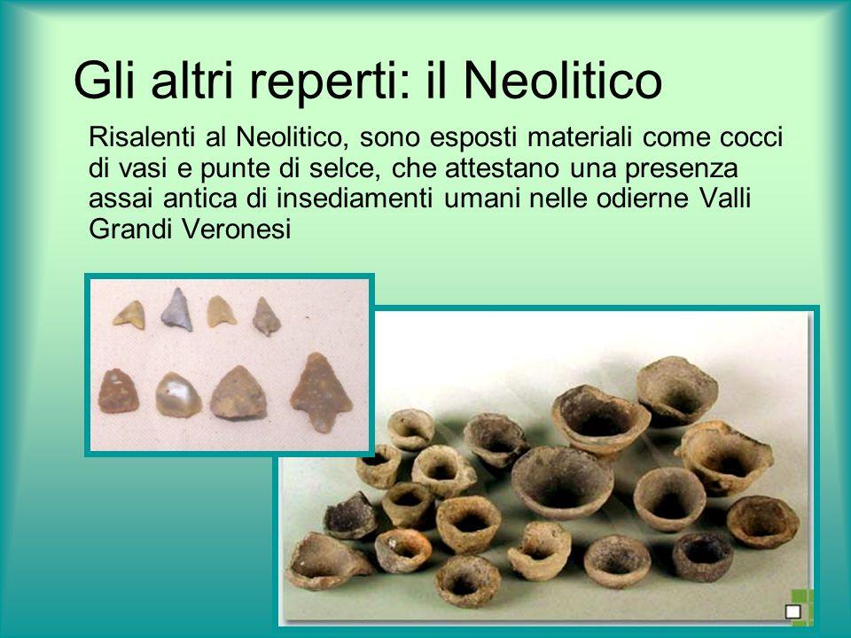 Gli altri reperti: il Neolitico
