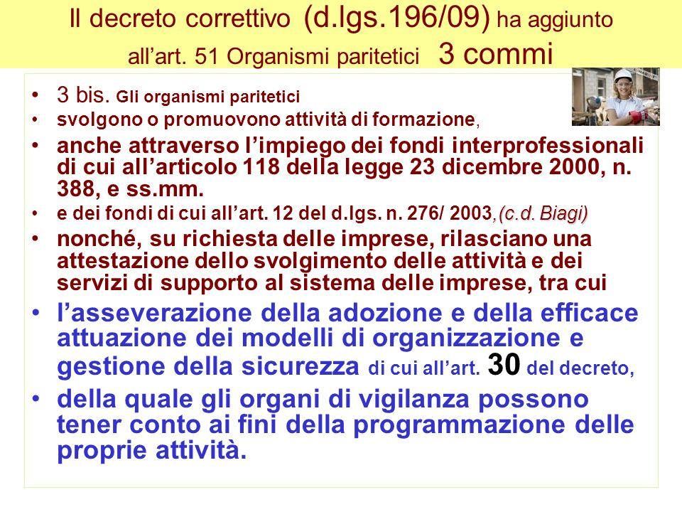 Il decreto correttivo (d. lgs. 196/09) ha aggiunto all'art
