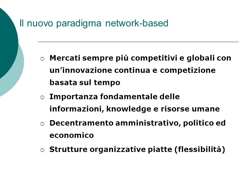 Il nuovo paradigma network-based