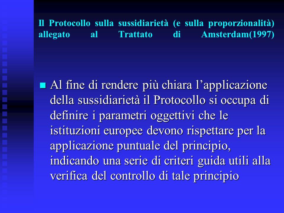 Il Protocollo sulla sussidiarietà (e sulla proporzionalità) allegato al Trattato di Amsterdam(1997)