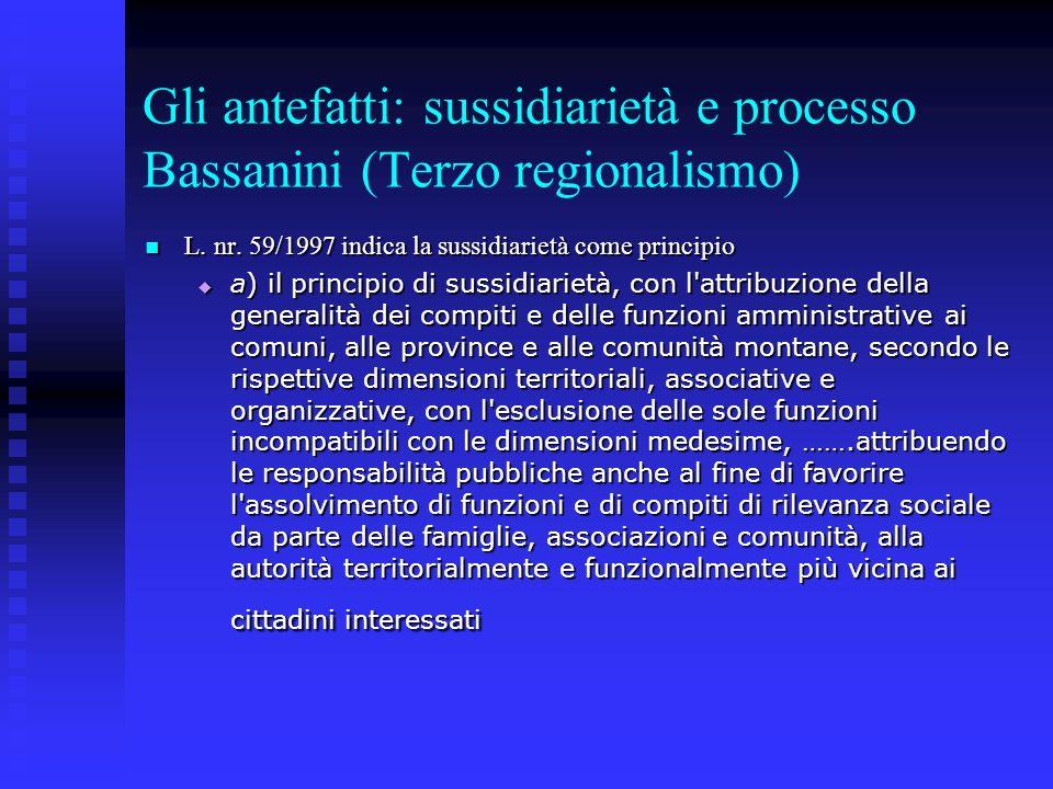 Gli antefatti: sussidiarietà e processo Bassanini (Terzo regionalismo)