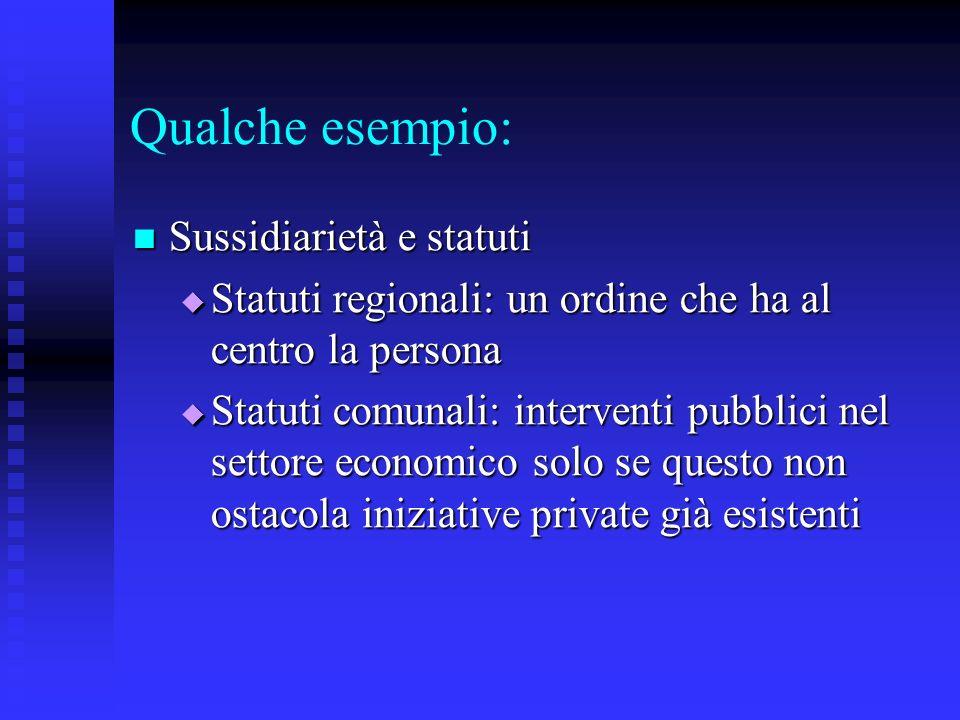 Qualche esempio: Sussidiarietà e statuti