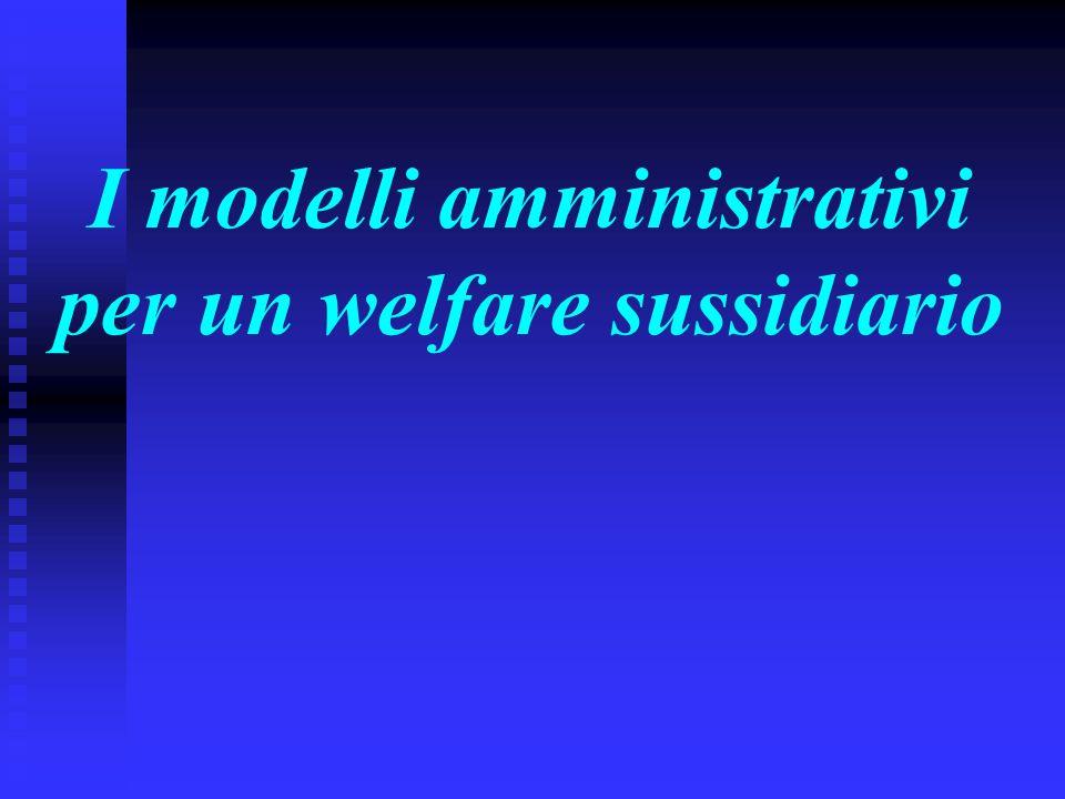 I modelli amministrativi per un welfare sussidiario
