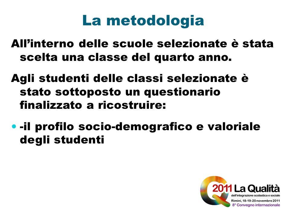 La metodologia All'interno delle scuole selezionate è stata scelta una classe del quarto anno.