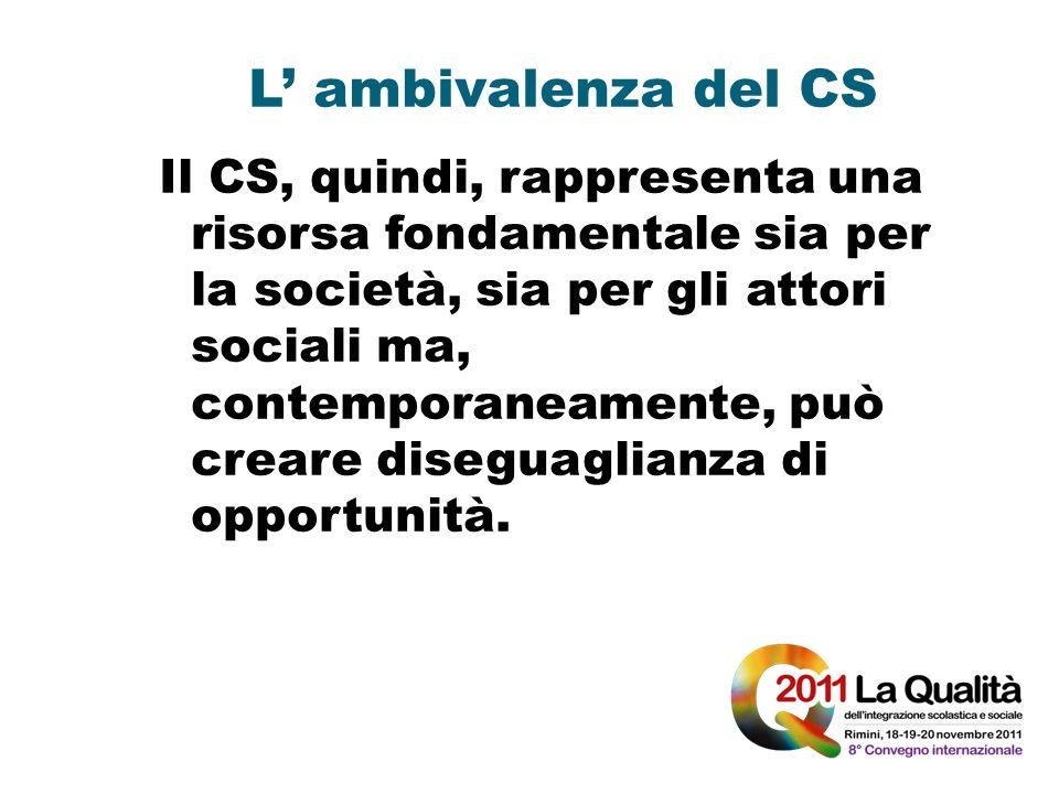 L' ambivalenza del CS