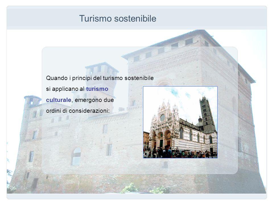 Turismo sostenibile Quando i principi del turismo sostenibile