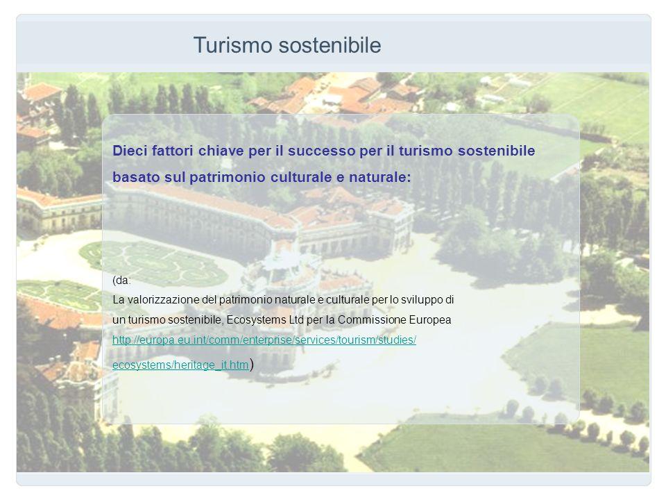 Turismo sostenibile Dieci fattori chiave per il successo per il turismo sostenibile. basato sul patrimonio culturale e naturale: