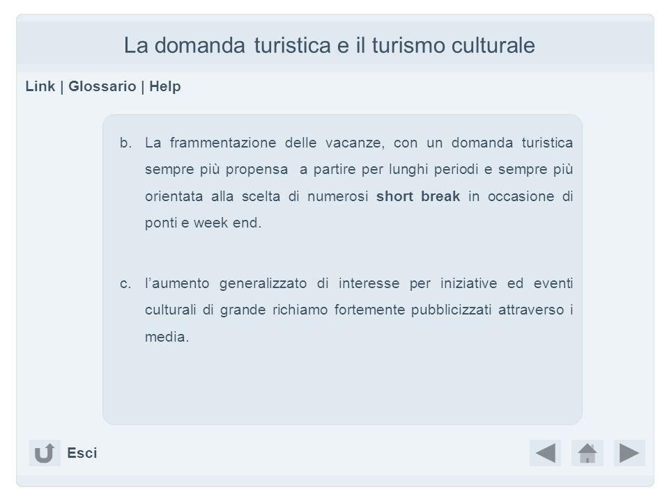 La domanda turistica e il turismo culturale