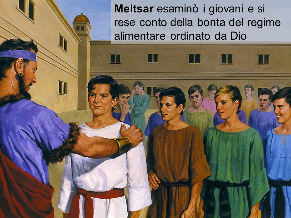 Meltsar esaminò i giovani e si rese conto della bonta del regime alimentare ordinato da Dio