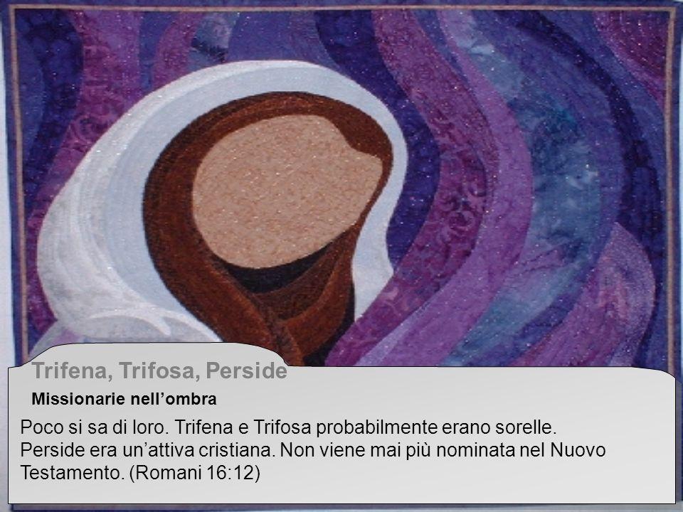 Trifena, Trifosa, Perside