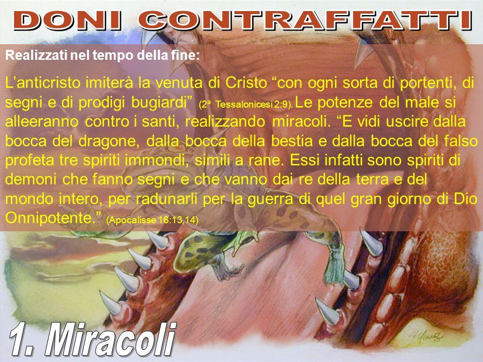 DONI CONTRAFFATTI 1. Miracoli