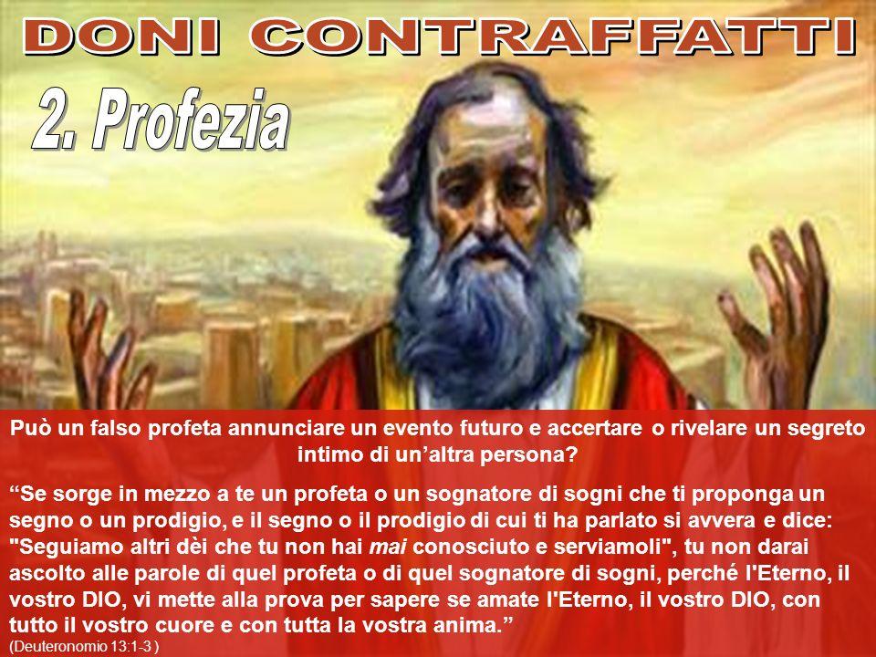 DONI CONTRAFFATTI 2. Profezia