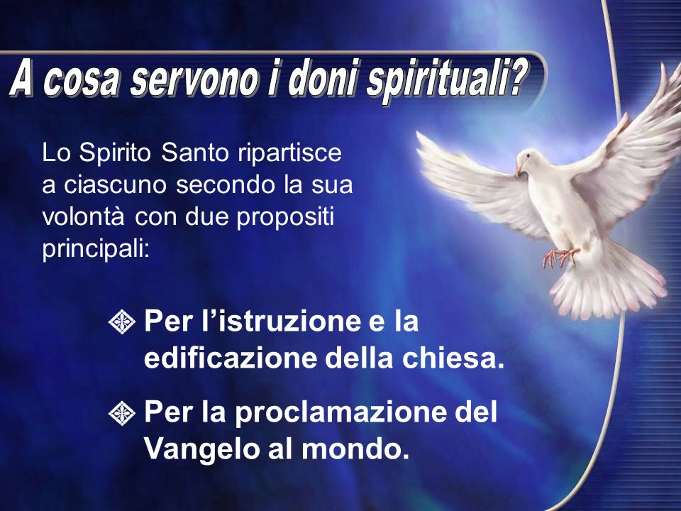 A cosa servono i doni spirituali