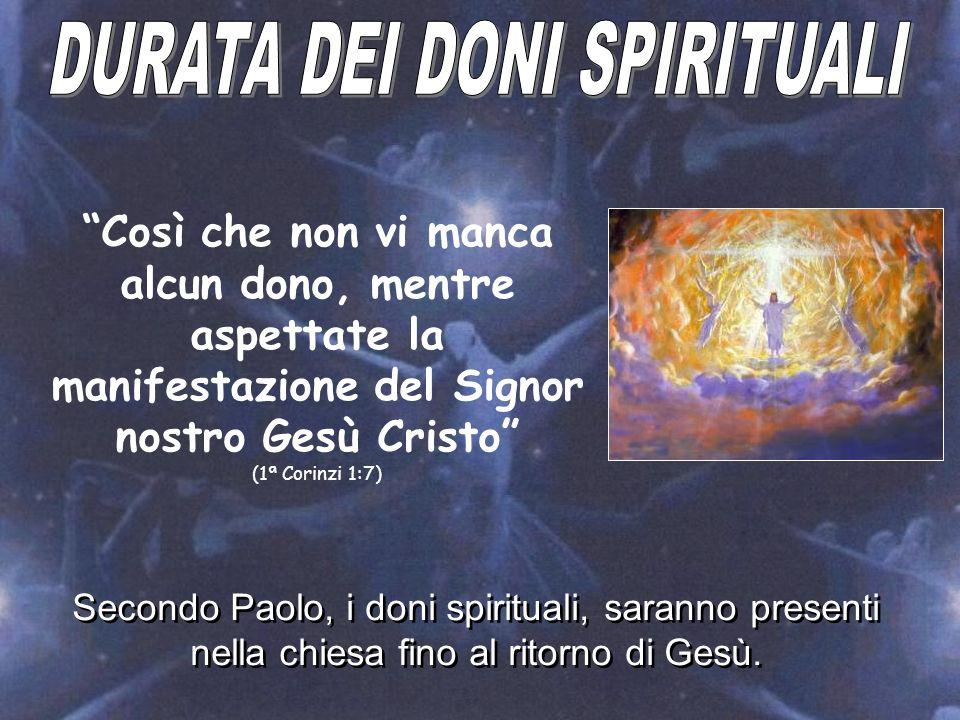 DURATA DEI DONI SPIRITUALI