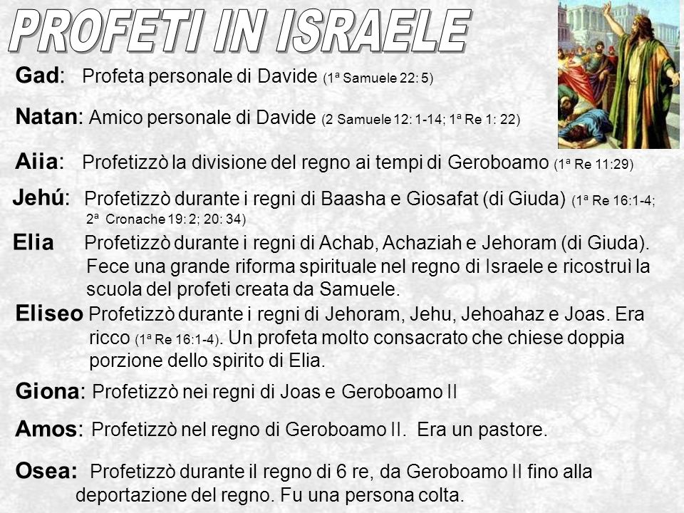 PROFETI IN ISRAELE Gad: Profeta personale di Davide (1ª Samuele 22: 5)