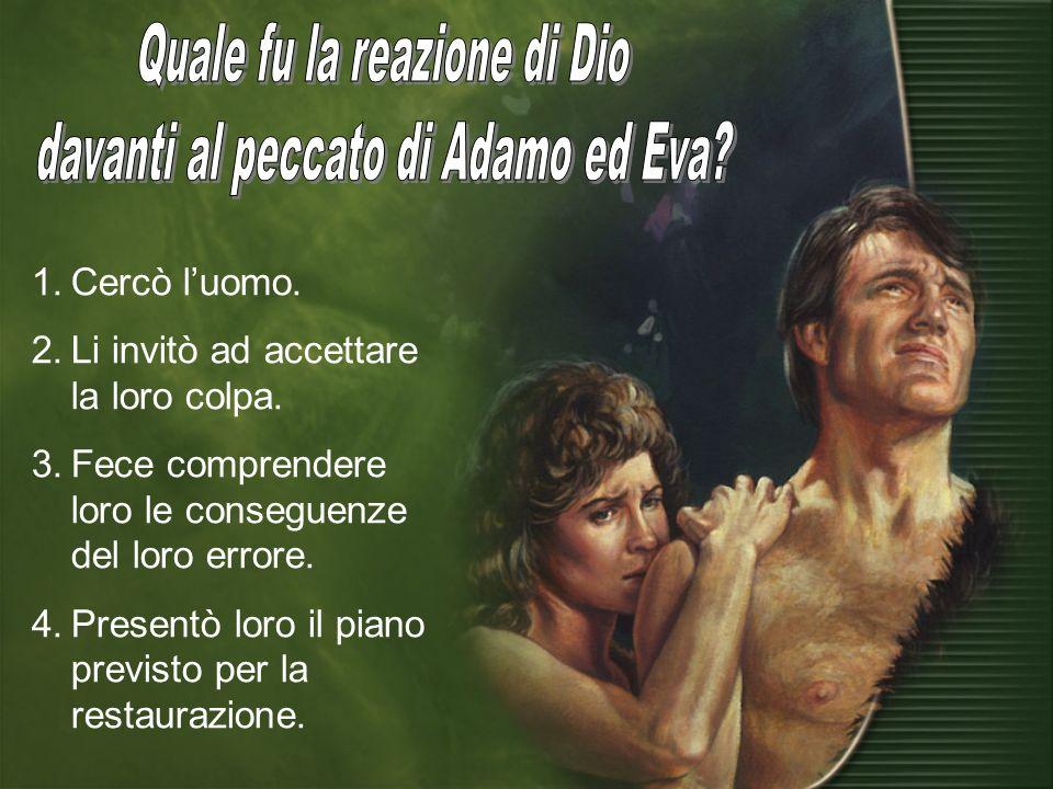 Quale fu la reazione di Dio davanti al peccato di Adamo ed Eva