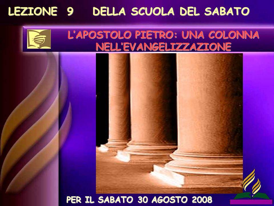 L'APOSTOLO PIETRO: UNA COLONNA NELL'EVANGELIZZAZIONE