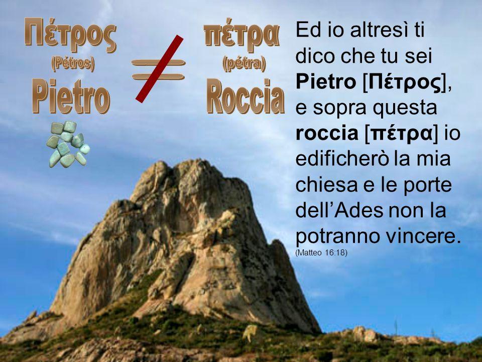 Πέτρος (Pétros) Pietro πέτρα (pétra) Roccia =