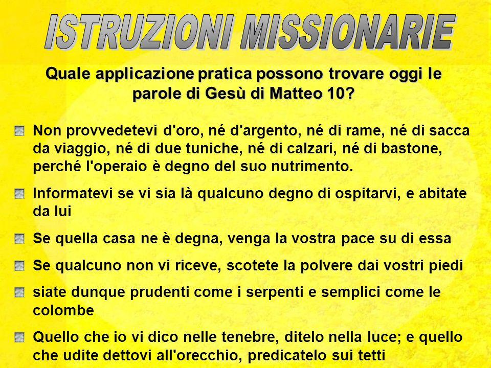ISTRUZIONI MISSIONARIE