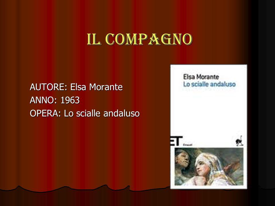 AUTORE: Elsa Morante ANNO: 1963 OPERA: Lo scialle andaluso