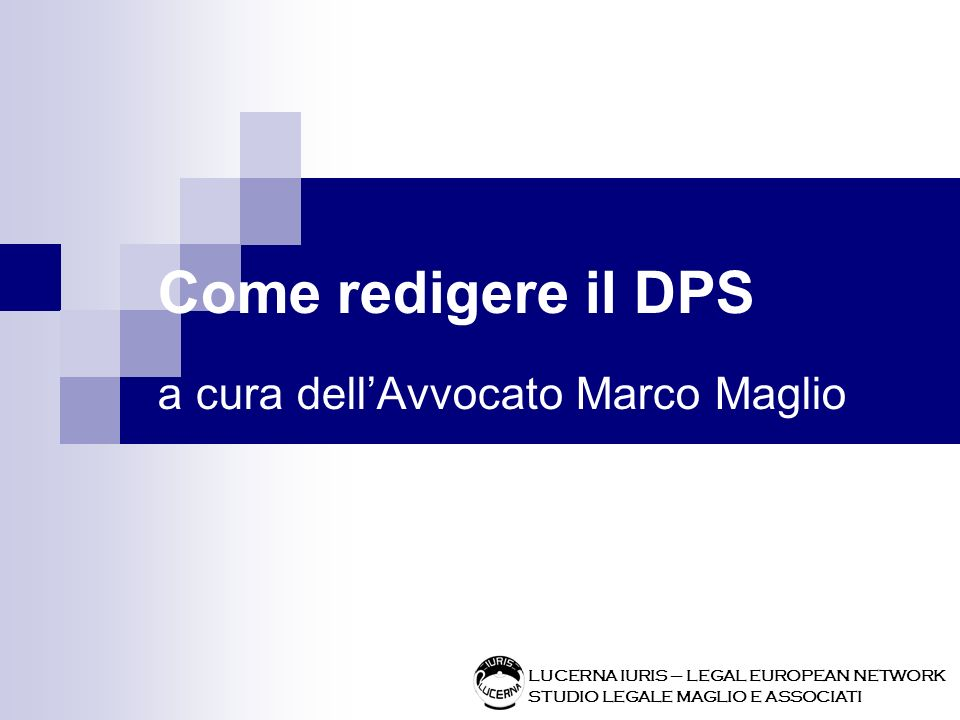 Come redigere il DPS a cura dell'Avvocato Marco Maglio