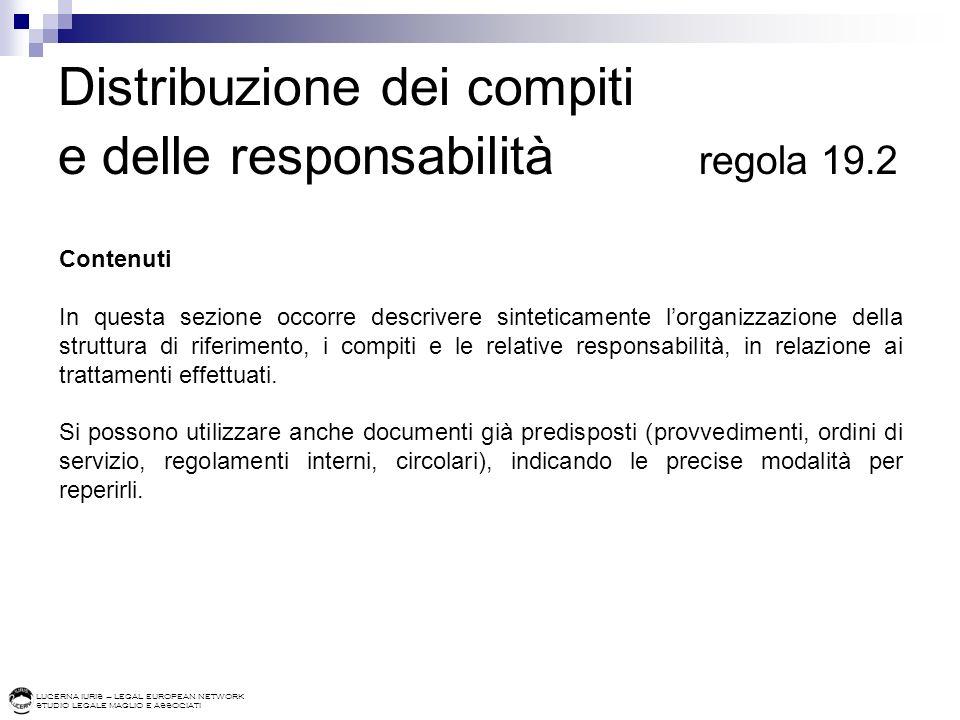 Distribuzione dei compiti e delle responsabilità regola 19.2