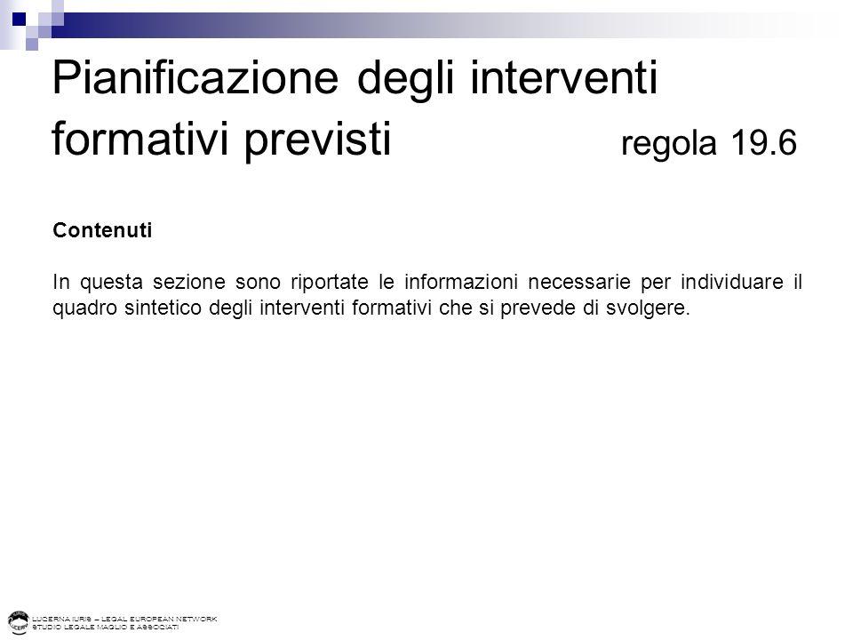 Pianificazione degli interventi formativi previsti regola 19.6