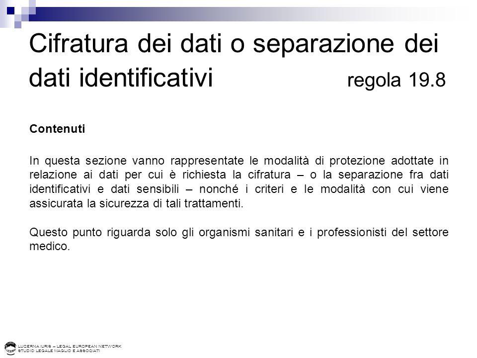 Cifratura dei dati o separazione dei dati identificativi regola 19.8