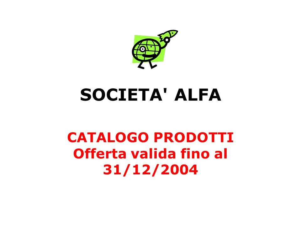 CATALOGO PRODOTTI Offerta valida fino al 31/12/2004