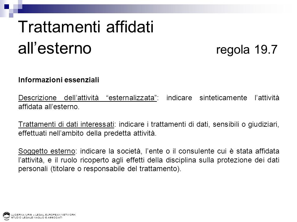Trattamenti affidati all'esterno regola 19.7