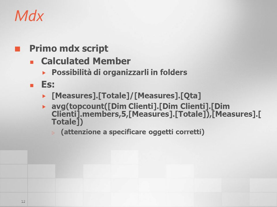 Mdx Primo mdx script Calculated Member Es: