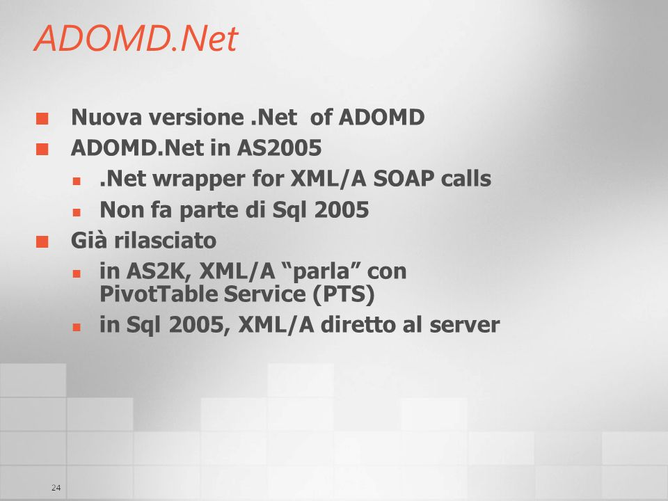 ADOMD.Net Nuova versione .Net of ADOMD ADOMD.Net in AS2005