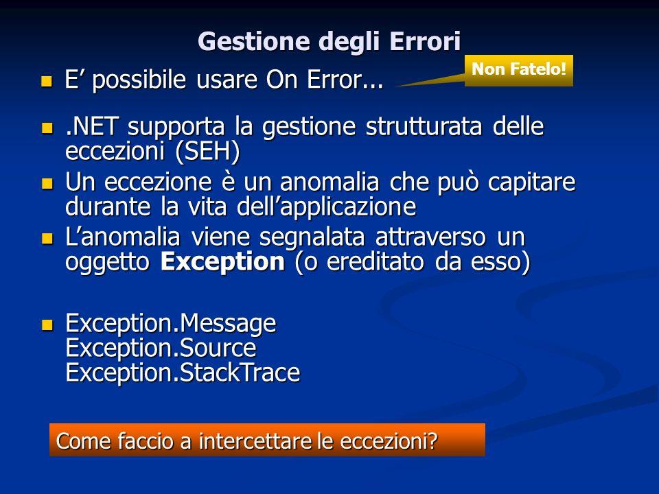 E' possibile usare On Error...