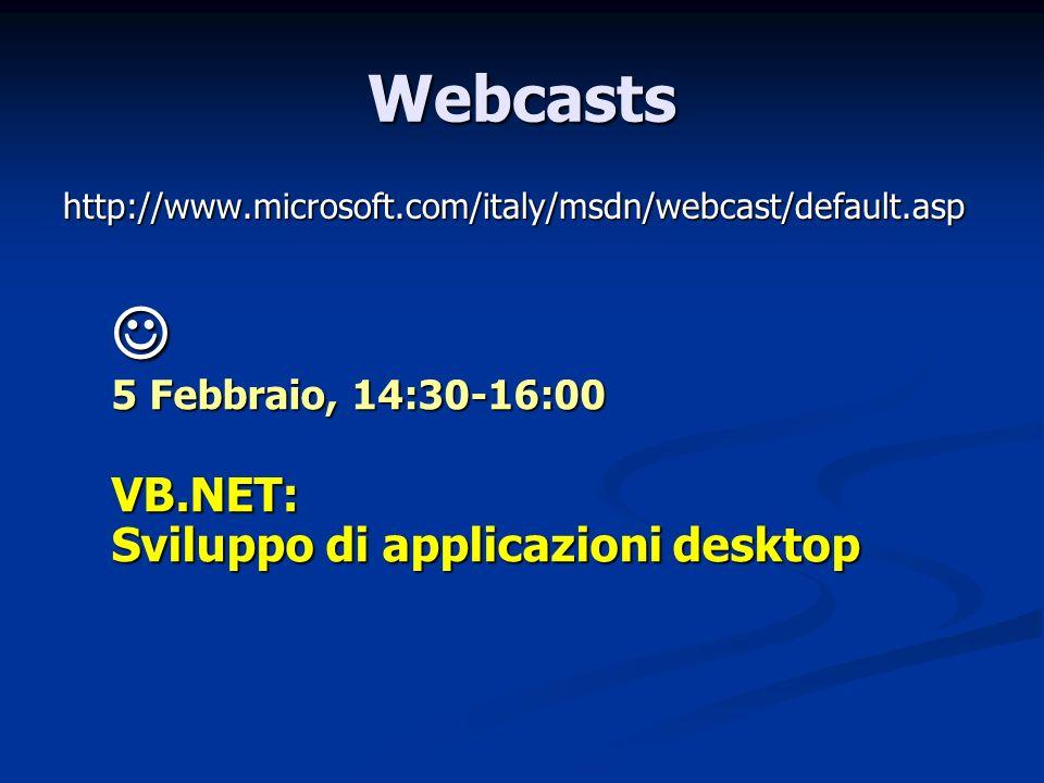 Webcasts VB.NET: Sviluppo di applicazioni desktop