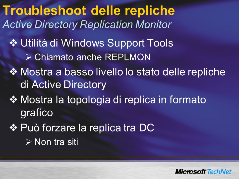 Troubleshoot delle repliche Active Directory Replication Monitor