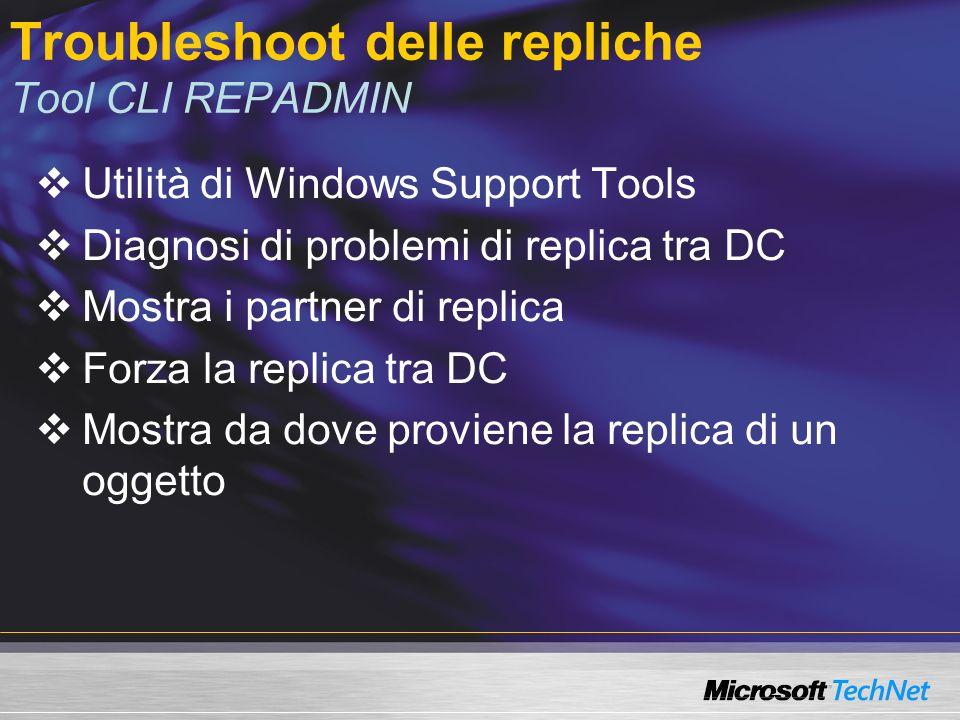 Troubleshoot delle repliche Tool CLI REPADMIN