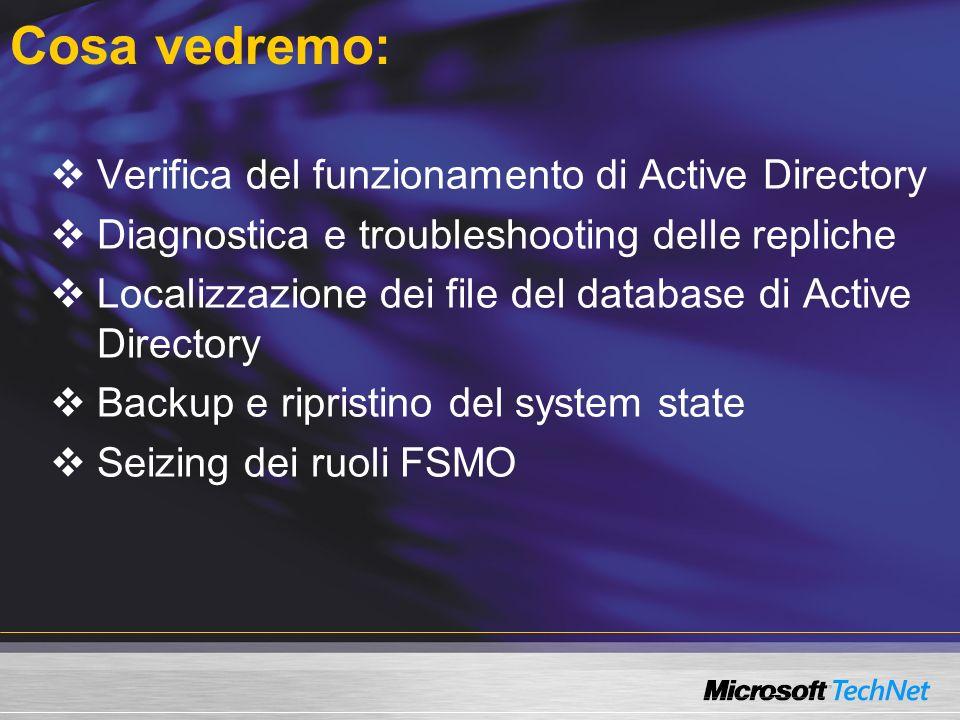 Cosa vedremo: Verifica del funzionamento di Active Directory