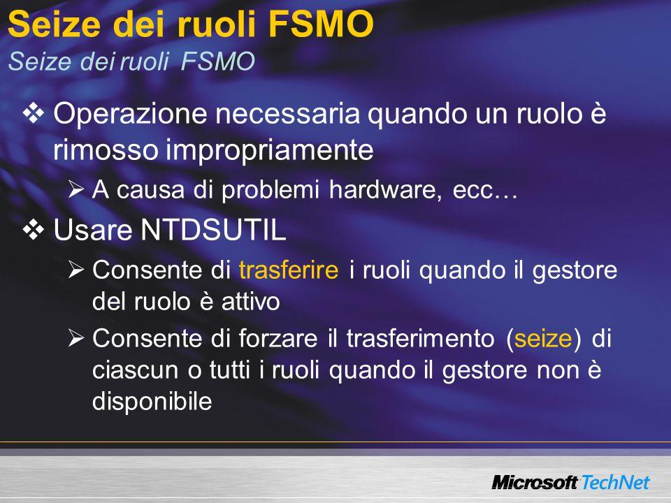 Seize dei ruoli FSMO Seize dei ruoli FSMO