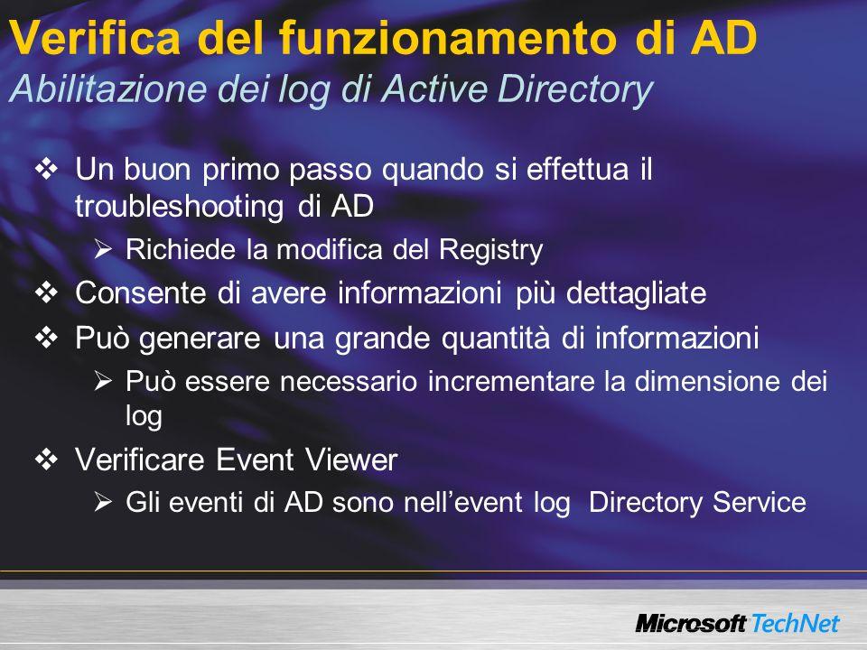 Verifica del funzionamento di AD Abilitazione dei log di Active Directory