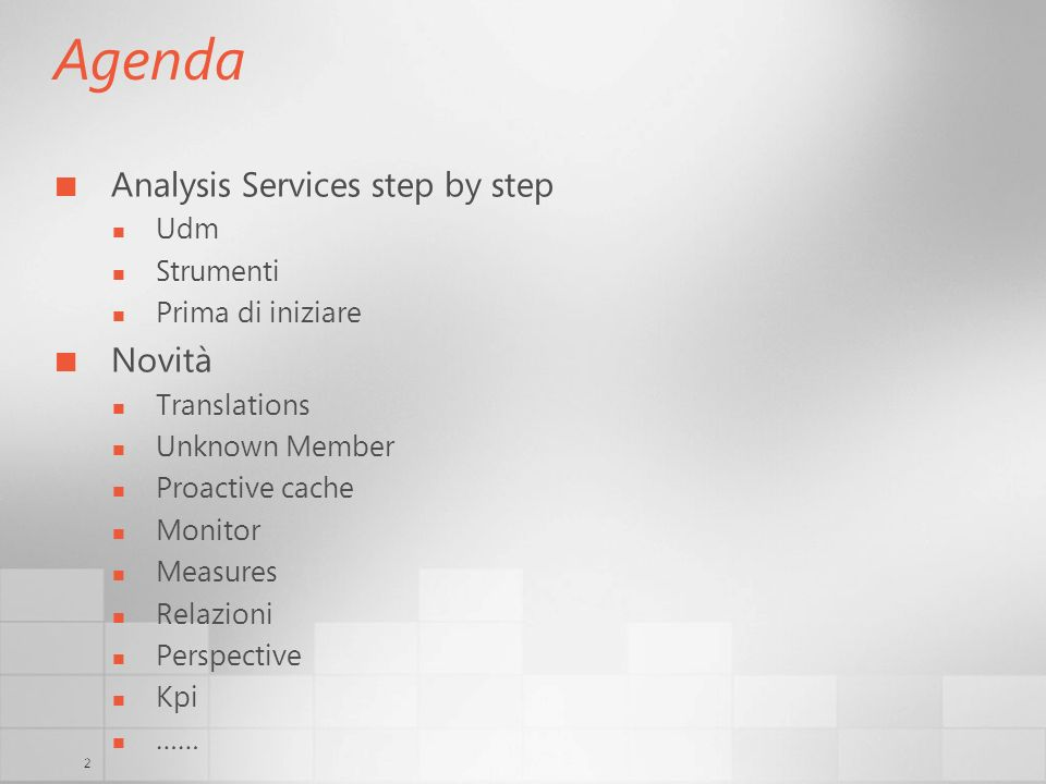 Agenda Analysis Services step by step Novità Udm Strumenti