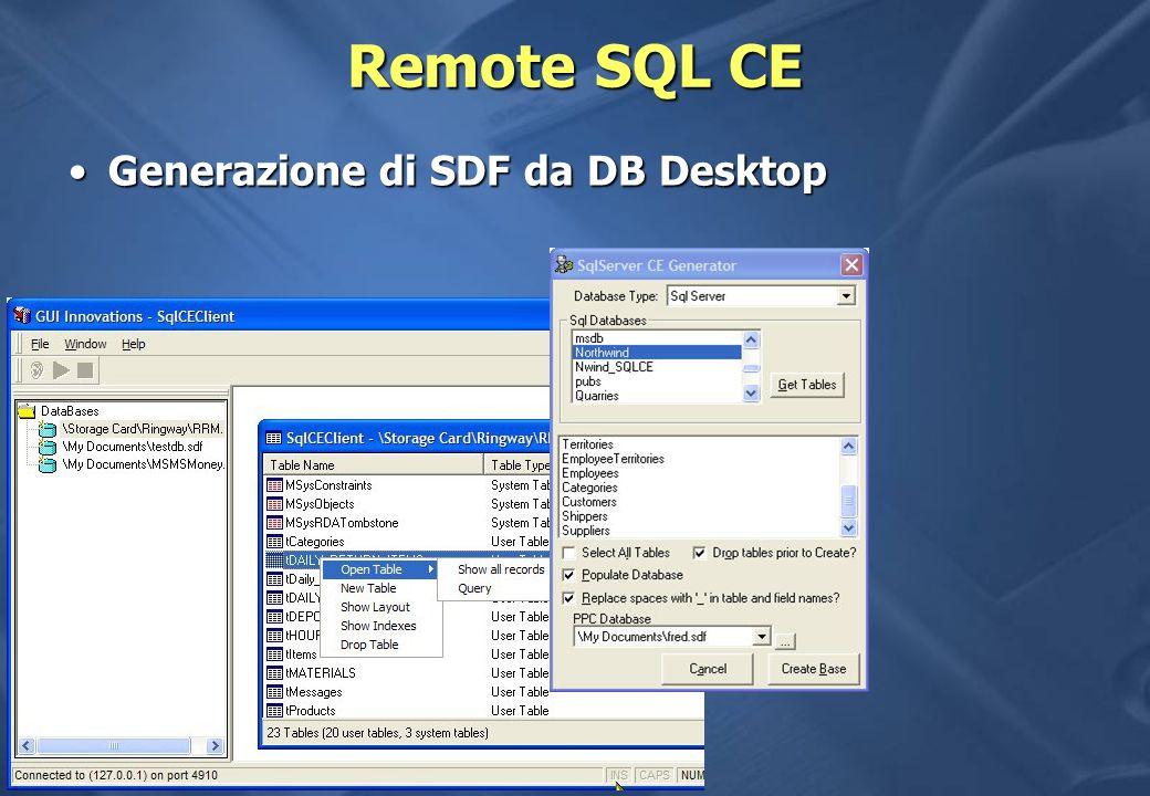 Remote SQL CE Generazione di SDF da DB Desktop