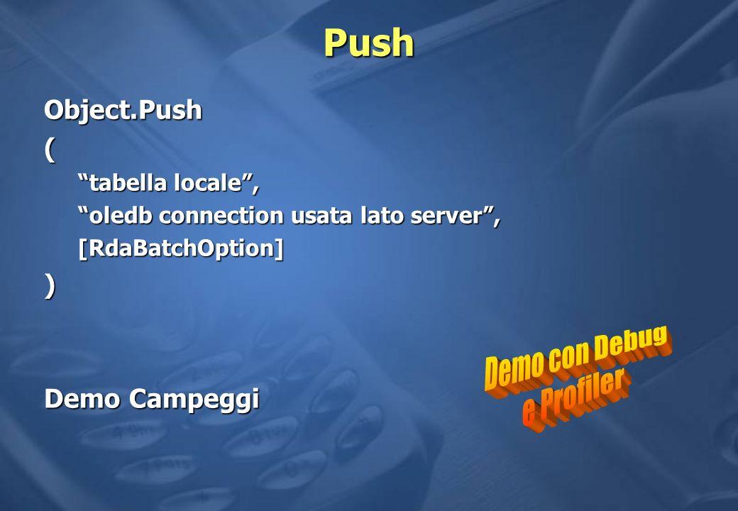 Push Demo con Debug e Profiler Object.Push ( ) Demo Campeggi