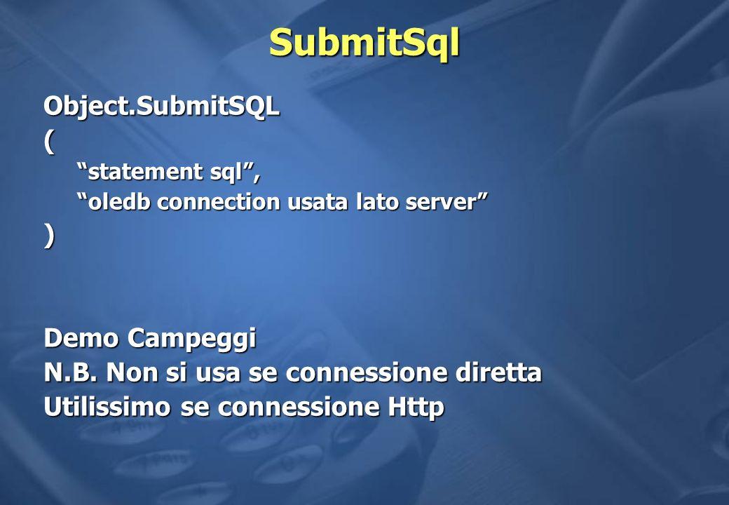 SubmitSql Object.SubmitSQL ( ) Demo Campeggi