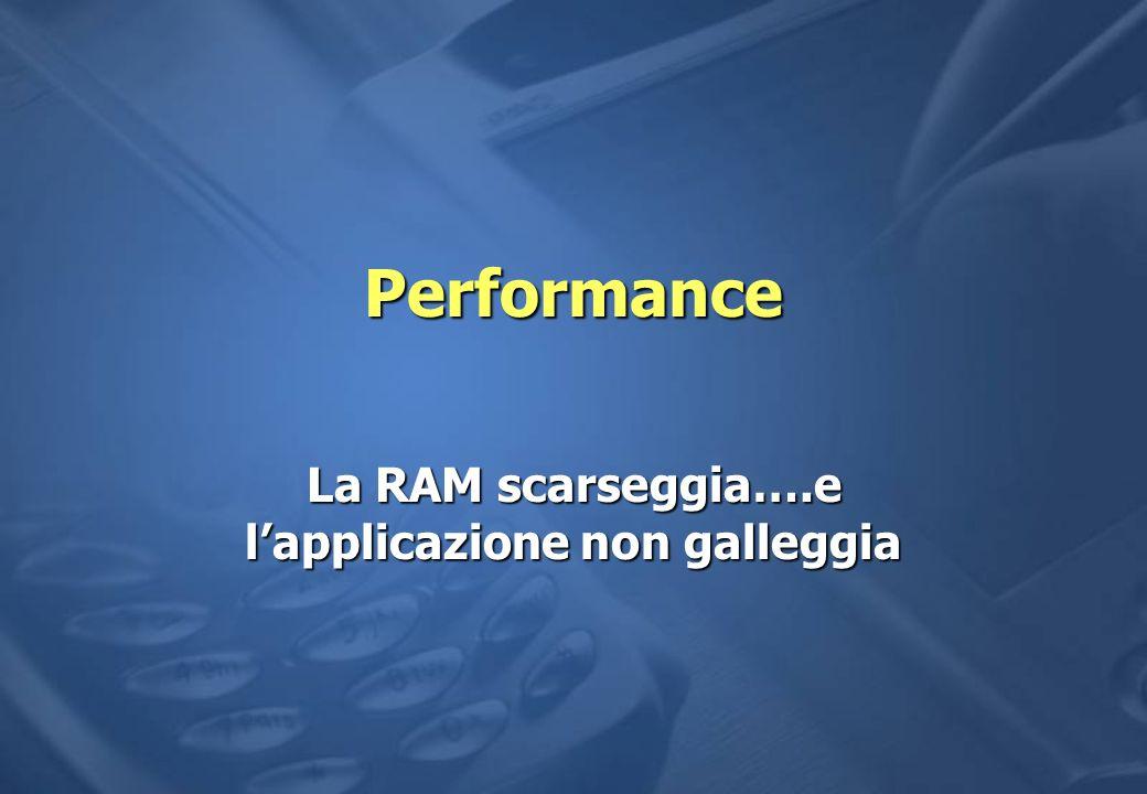 La RAM scarseggia….e l'applicazione non galleggia