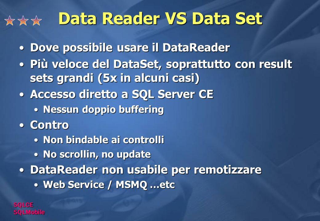 Data Reader VS Data Set Dove possibile usare il DataReader