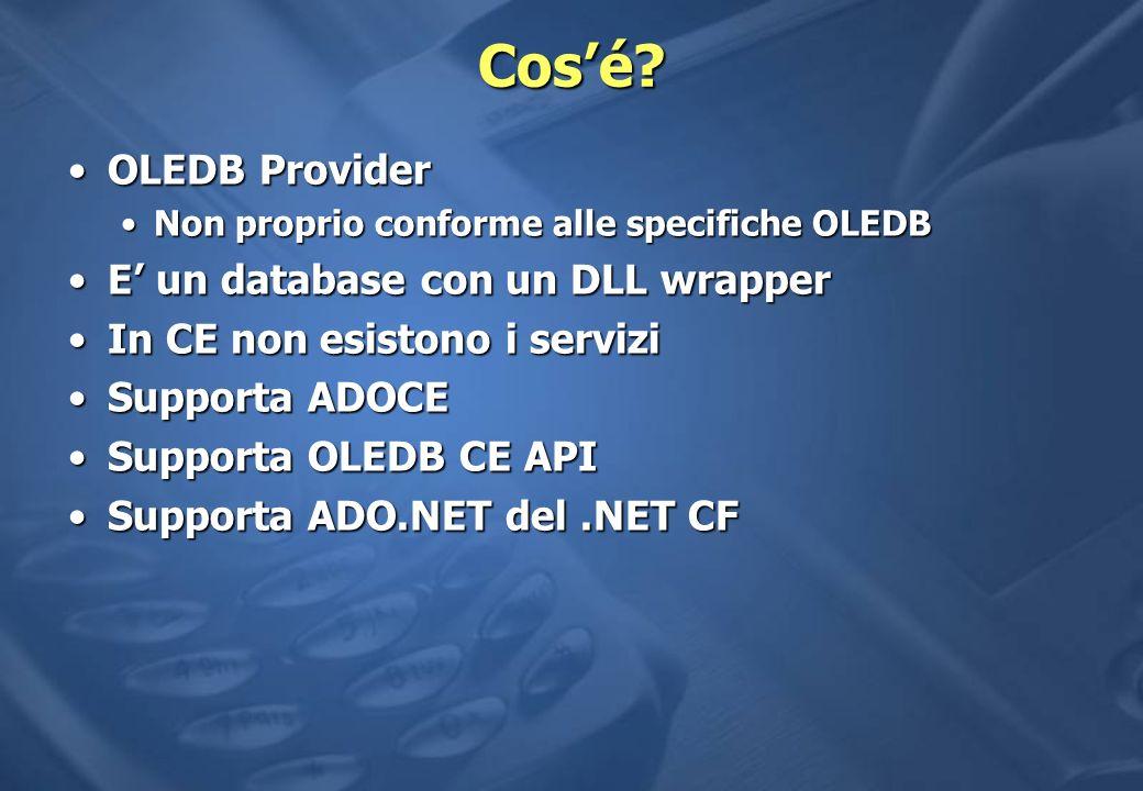 Cos'é OLEDB Provider E' un database con un DLL wrapper