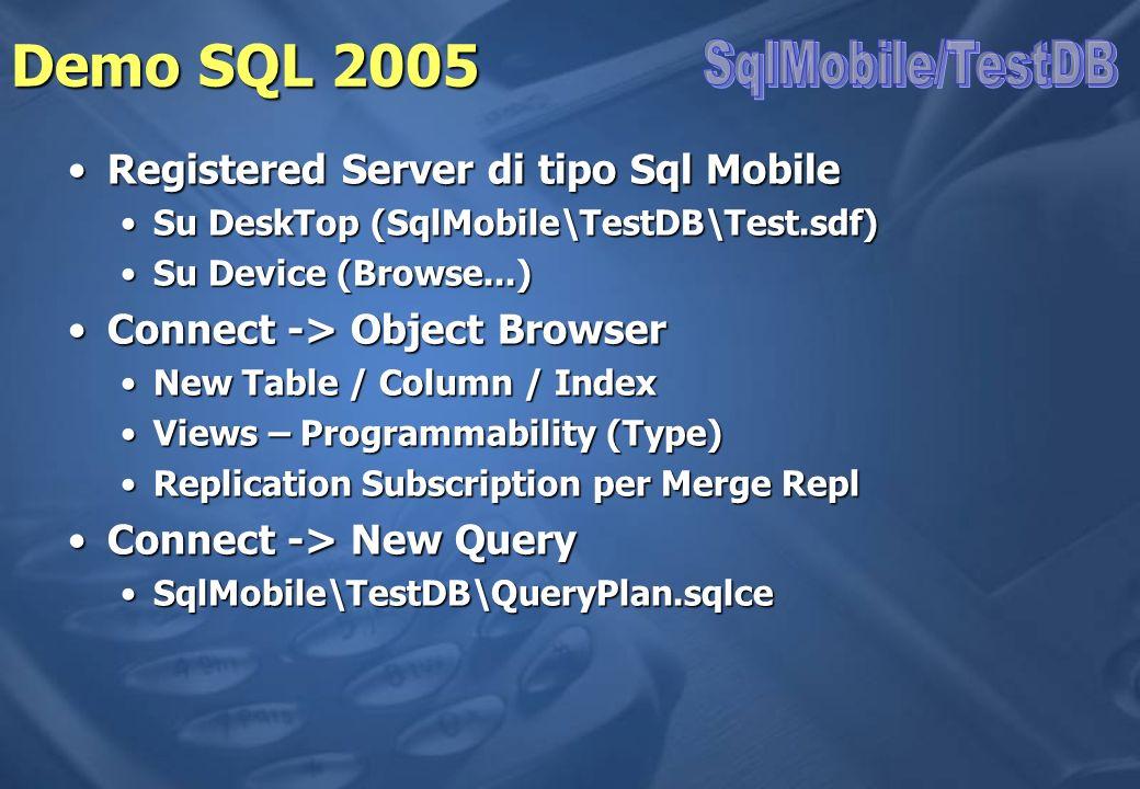 Demo SQL 2005 SqlMobile/TestDB Registered Server di tipo Sql Mobile