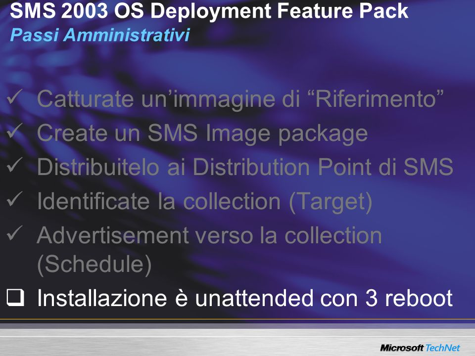SMS 2003 OS Deployment Feature Pack Passi Amministrativi